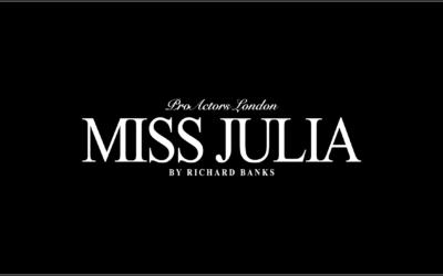 """ProActors Productions: """"Miss Julia"""""""
